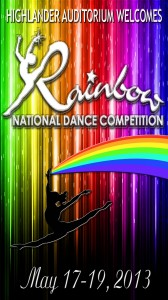 Rainbow Dance Comp. 5-17-18-19-2013